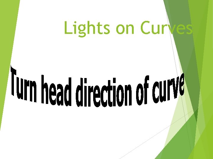 Lights on Curves