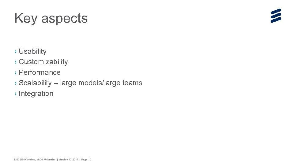 Key aspects › Usability › Customizability › Performance › Scalability – large models/large teams