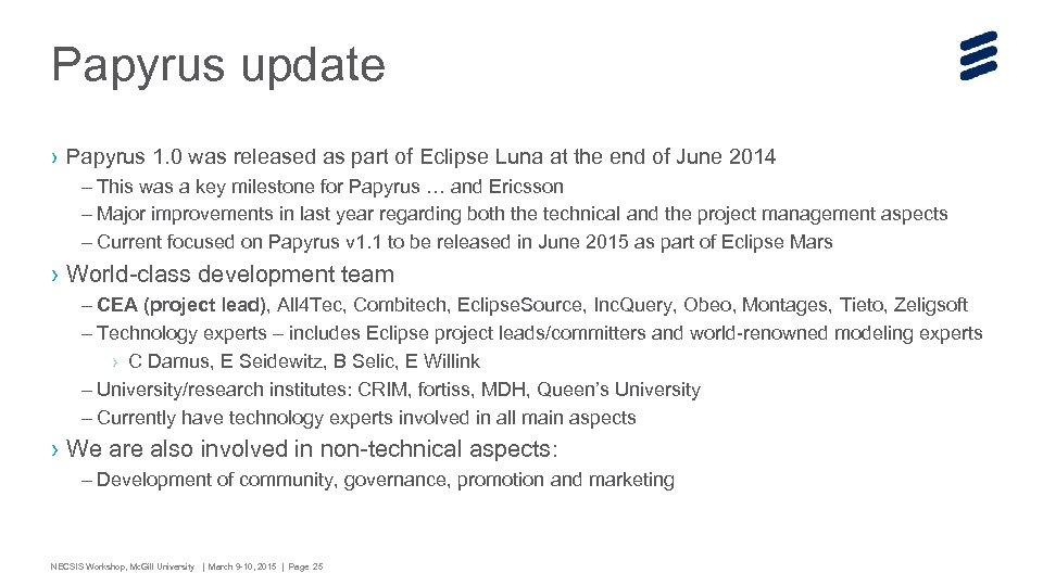 Papyrus update › Papyrus 1. 0 was released as part of Eclipse Luna at