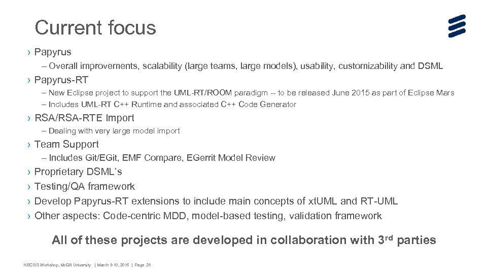 Current focus › Papyrus – Overall improvements, scalability (large teams, large models), usability, customizability