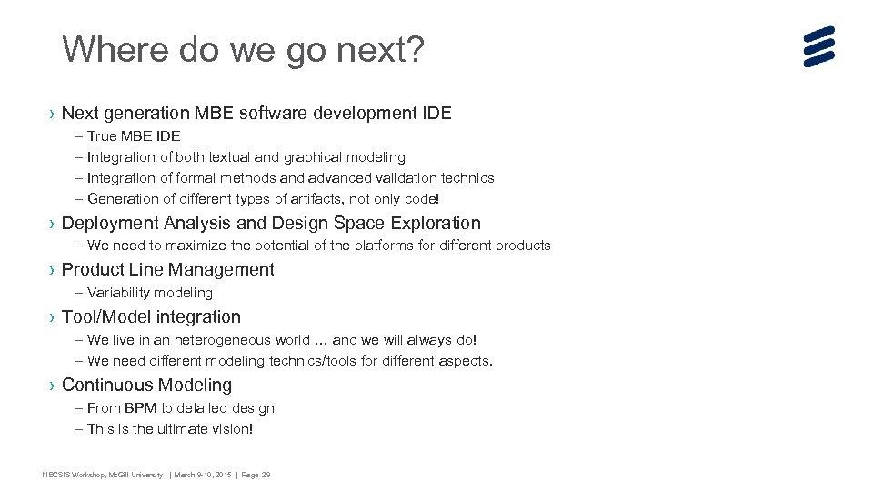 Where do we go next? › Next generation MBE software development IDE – True