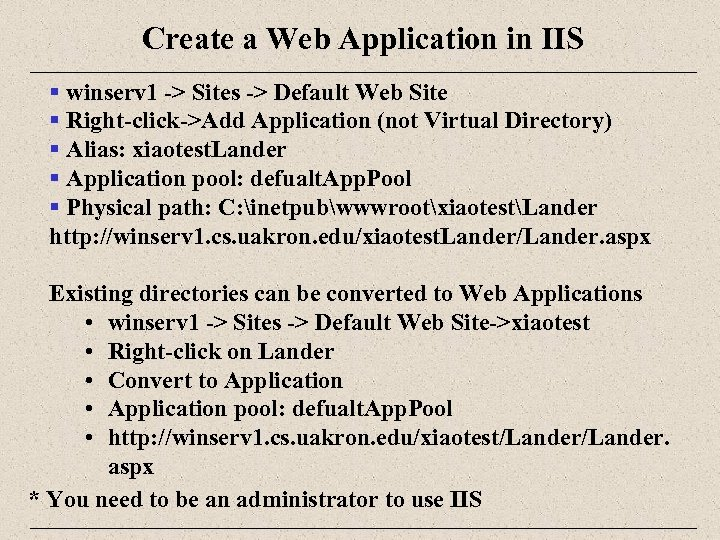 Create a Web Application in IIS § winserv 1 -> Sites -> Default Web