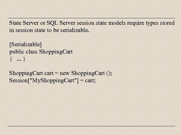 State Server or SQL Server session state models require types stored in session state