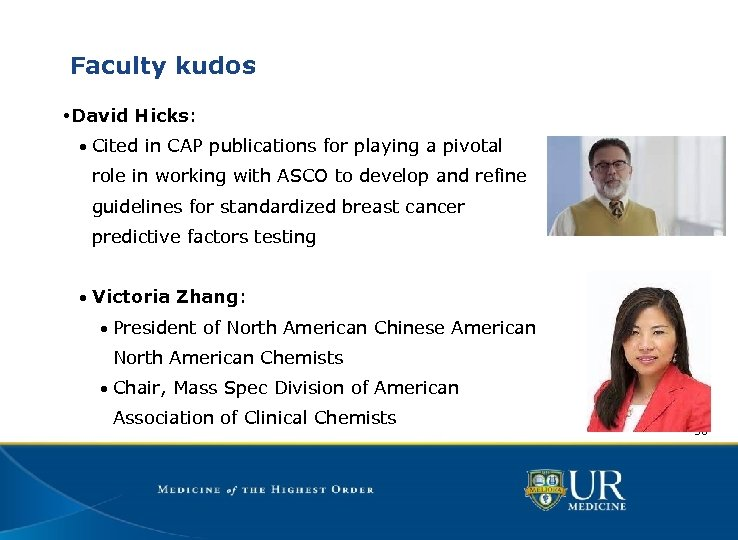 Faculty kudos • David Hicks: • Cited in CAP publications for playing a pivotal