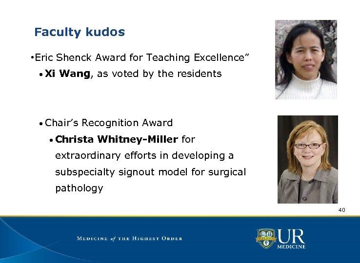"Faculty kudos • Eric Shenck Award for Teaching Excellence"" • Xi Wang, as voted"
