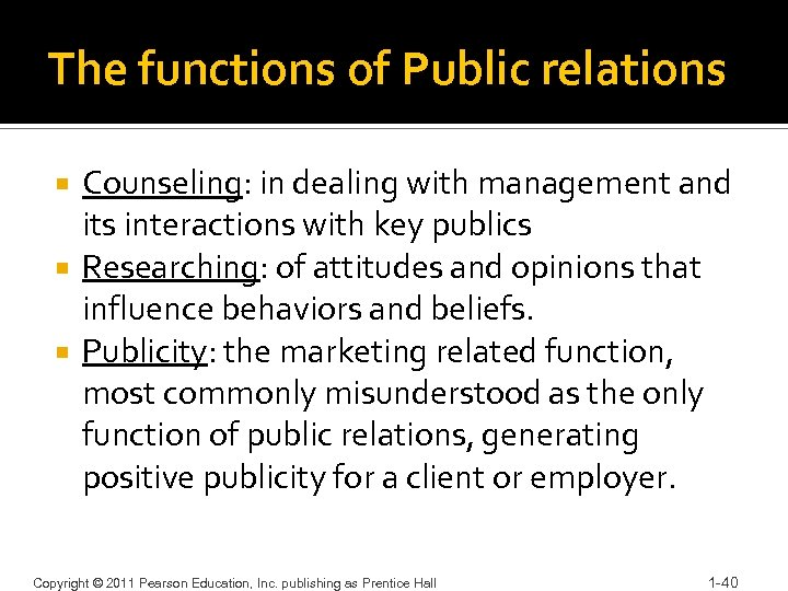 The functions of Public relations Counseling: in dealing with management and its interactions with