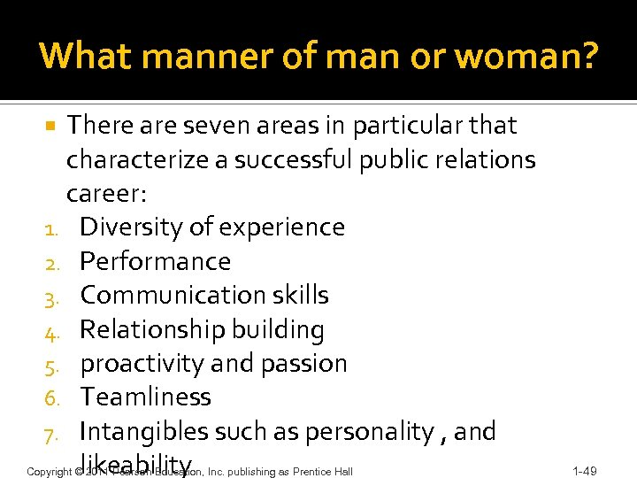 What manner of man or woman? There are seven areas in particular that characterize