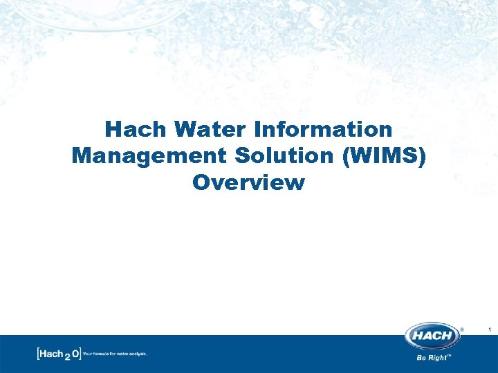 Hach Water Information Management Solution (WIMS) Overview 1