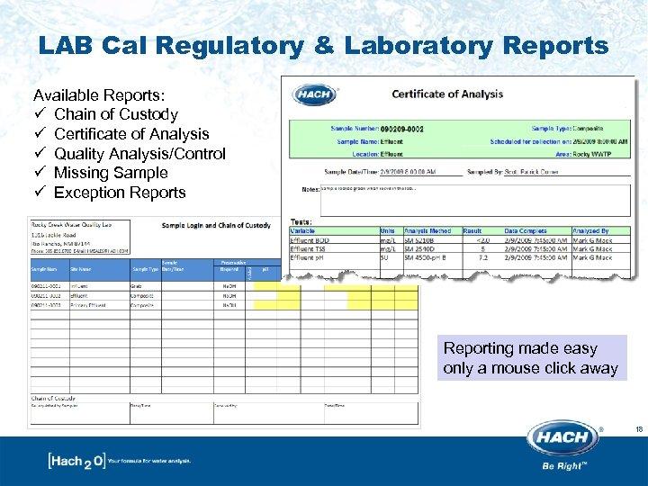 LAB Cal Regulatory & Laboratory Reports Available Reports: ü Chain of Custody ü Certificate