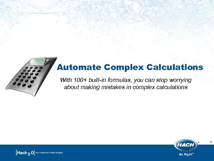 Automate Complex Calculations With 100+ built-in formulas, you can stop worrying about making mistakes