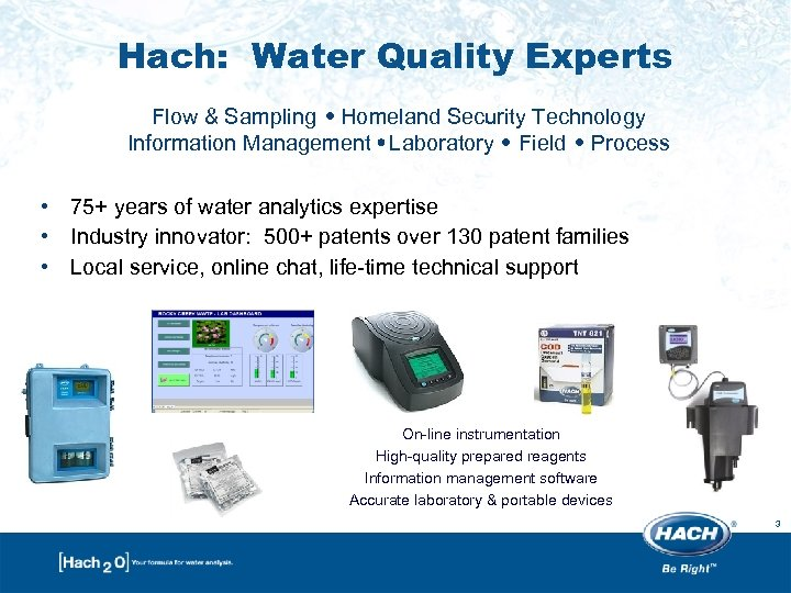 Hach: Water Quality Experts Flow & Sampling Homeland Security Technology Information Management Laboratory Field