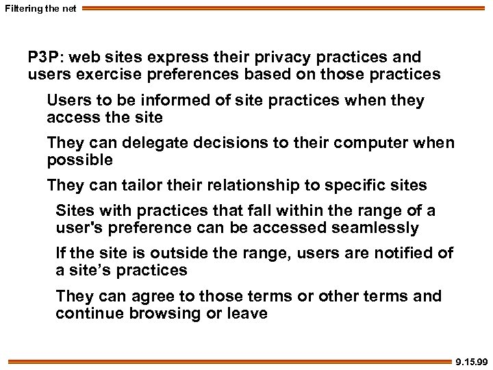 Filtering the net P 3 P: web sites express their privacy practices and users