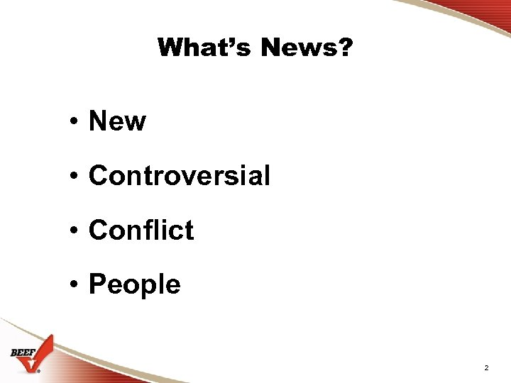 What's News? • New • Controversial • Conflict • People 2