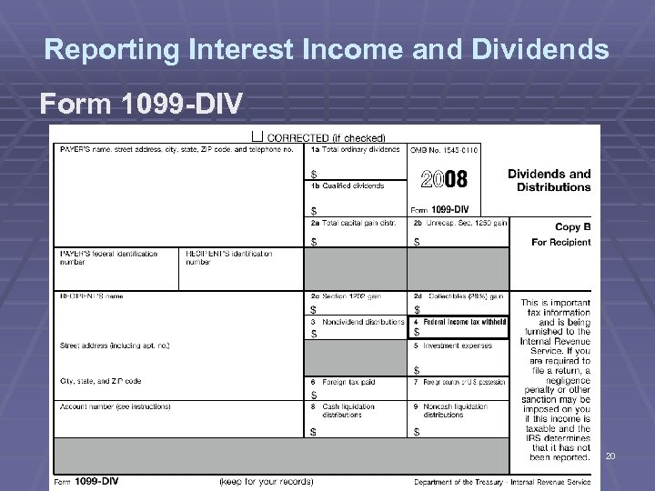 Reporting Interest Income and Dividends Form 1099 -DIV 20