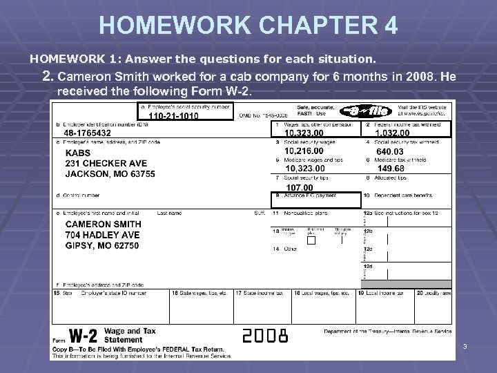 HOMEWORK CHAPTER 4 HOMEWORK 1: Answer the questions for each situation. 2. Cameron Smith