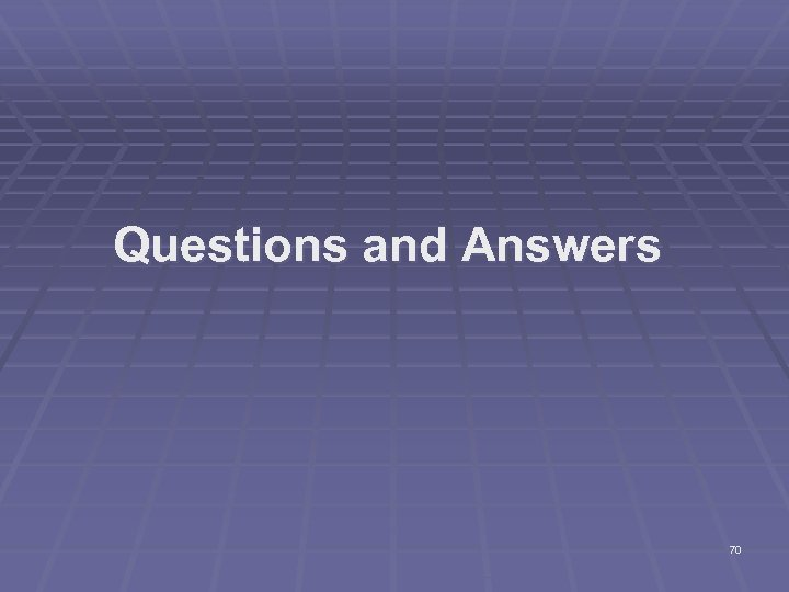 Questions and Answers 70