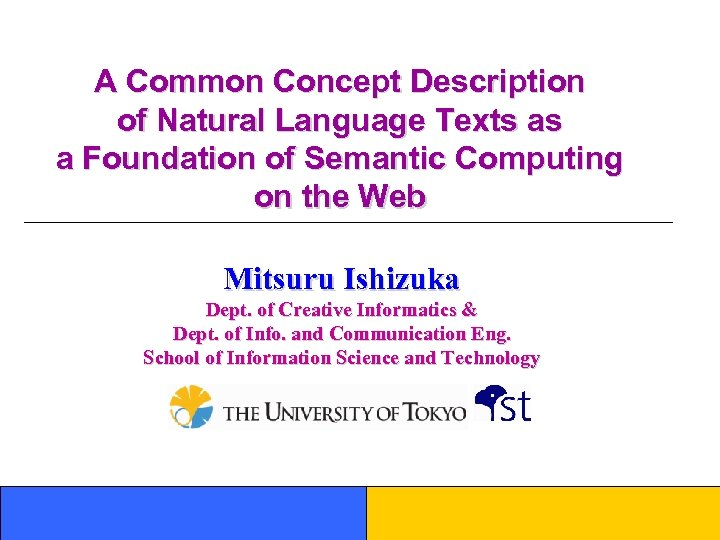 A Common Concept Description of Natural Language Texts as a Foundation of Semantic Computing