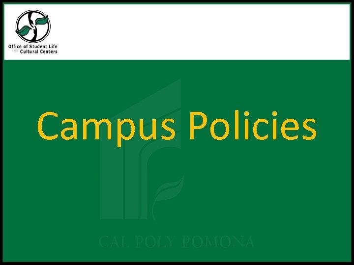 Campus Policies
