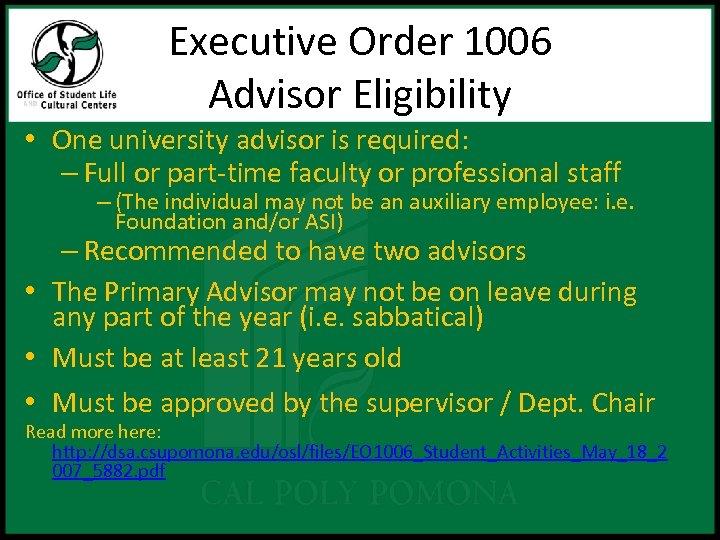 Executive Order 1006 Advisor Eligibility • One university advisor is required: – Full or