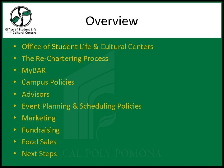 Overview • • • Office of Student Life & Cultural Centers The Re-Chartering Process