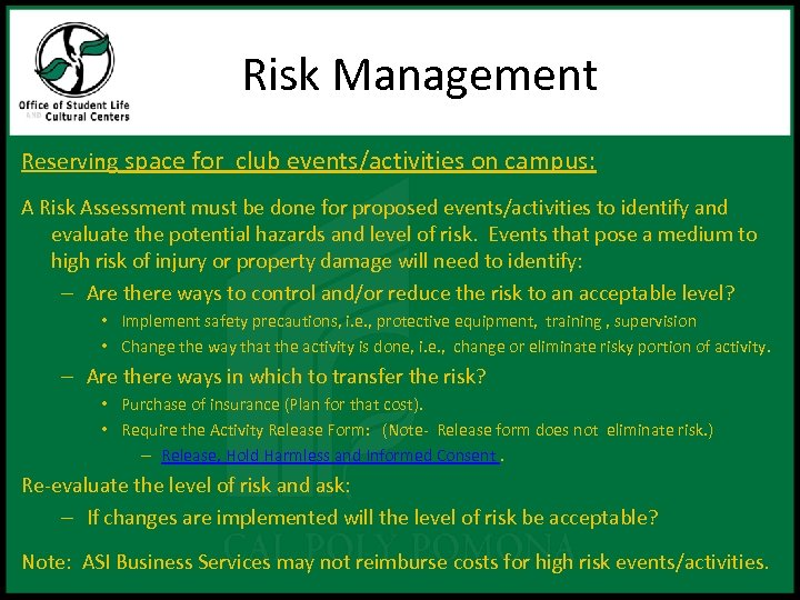 Risk Management Reserving space for club events/activities on campus: A Risk Assessment must be