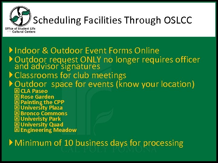 Scheduling Facilities Through OSLCC Indoor & Outdoor Event Forms Online Outdoor request ONLY no
