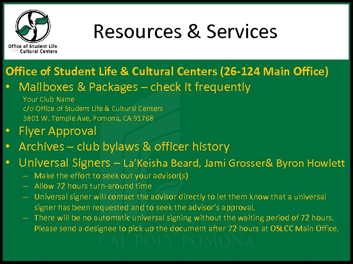 Resources & Services Office of Student Life & Cultural Centers (26 -124 Main Office)