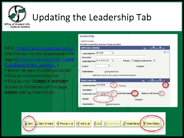 Updating the Leadership Tab • Visit http: //mybar. csupomona. edu/ and Click on the