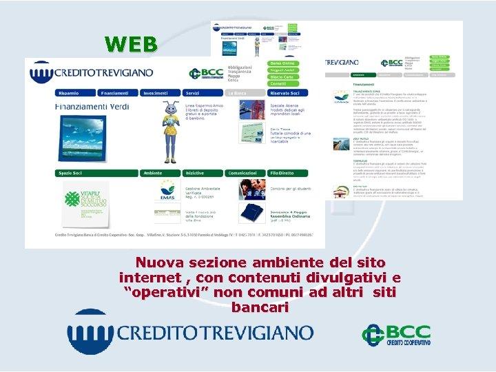"""WEB Nuova sezione ambiente del sito internet , contenuti divulgativi e """"operativi"""" non comuni"""