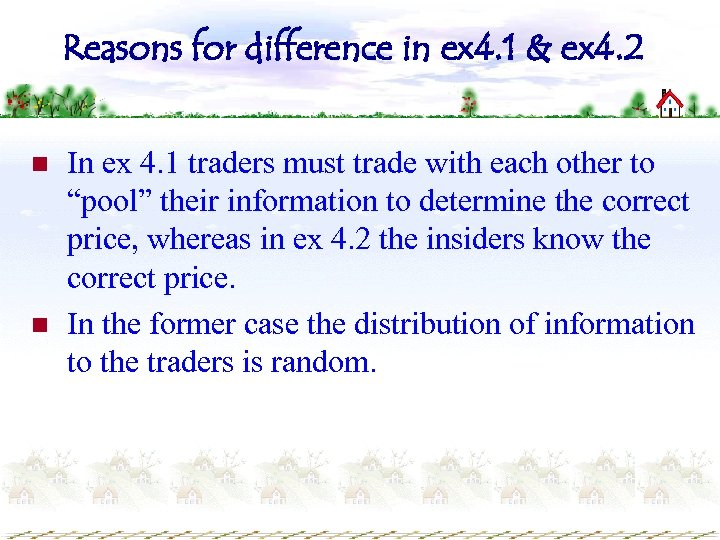 Reasons for difference in ex 4. 1 & ex 4. 2 n n In