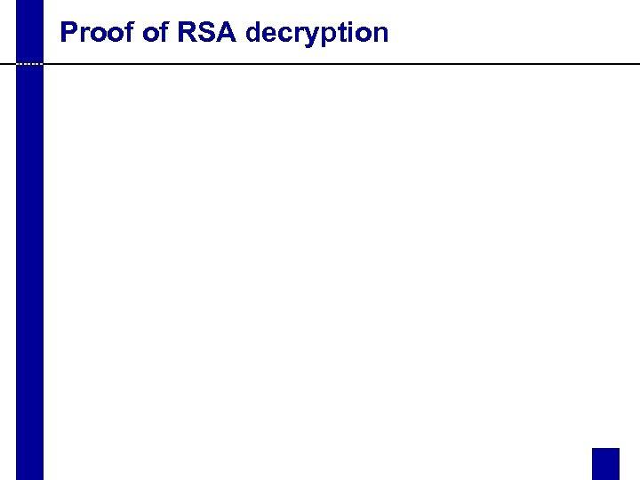 Proof of RSA decryption