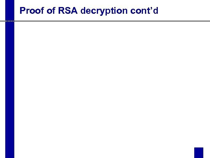 Proof of RSA decryption cont'd