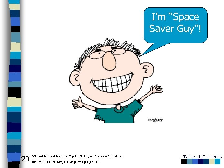 "I'm ""Space Saver Guy""! 20"