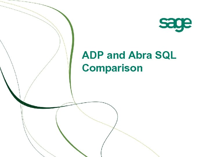 ADP and Abra SQL Comparison