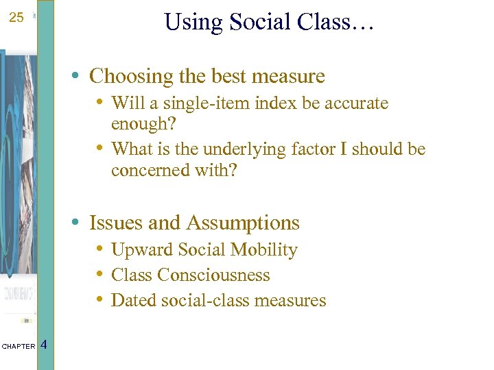 Using Social Class… 25 • Choosing the best measure • Will a single-item index