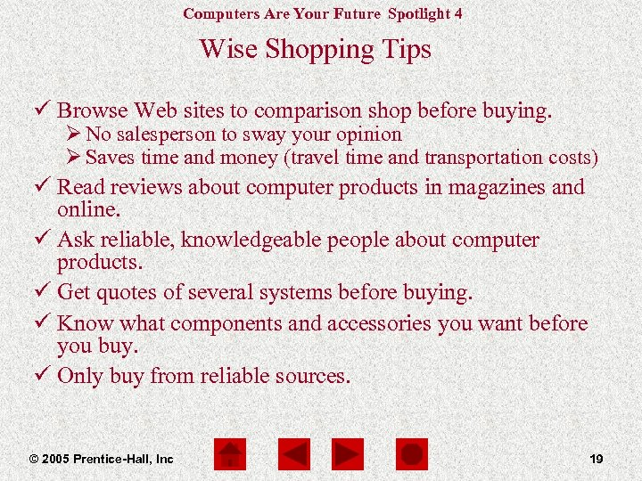 Computers Are Your Future Spotlight 4 Wise Shopping Tips ü Browse Web sites to