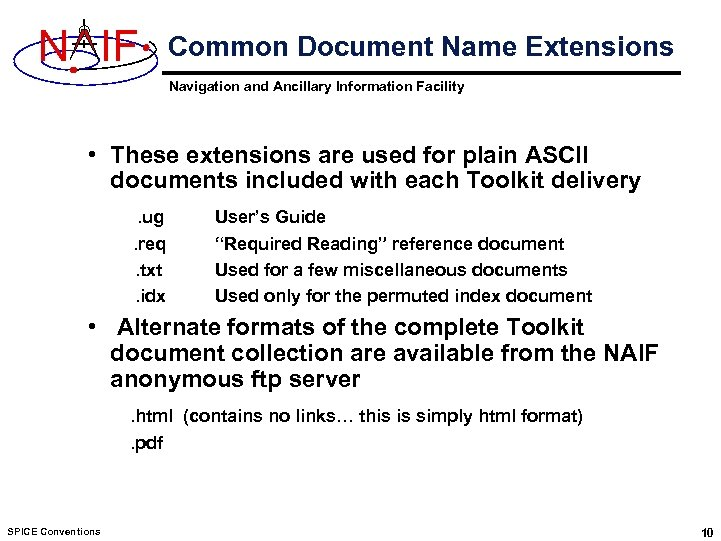 N IF Common Document Name Extensions Navigation and Ancillary Information Facility • These extensions