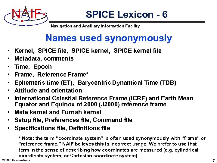N IF SPICE Lexicon - 6 Navigation and Ancillary Information Facility Names used synonymously