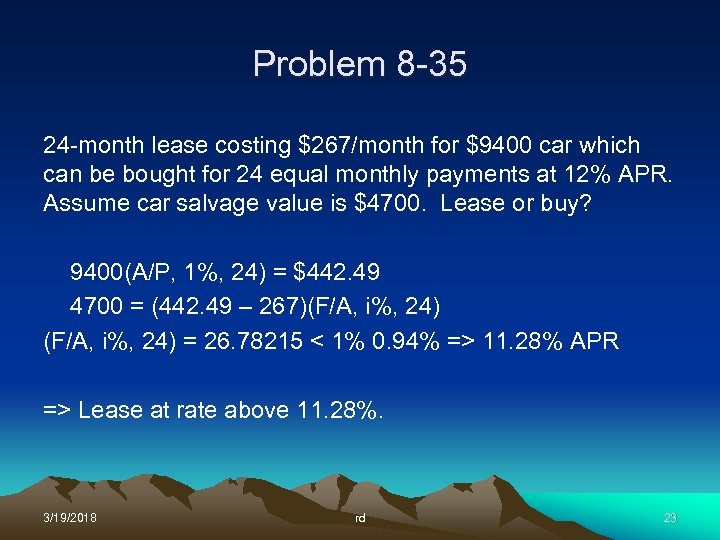 Problem 8 -35 24 -month lease costing $267/month for $9400 car which can be