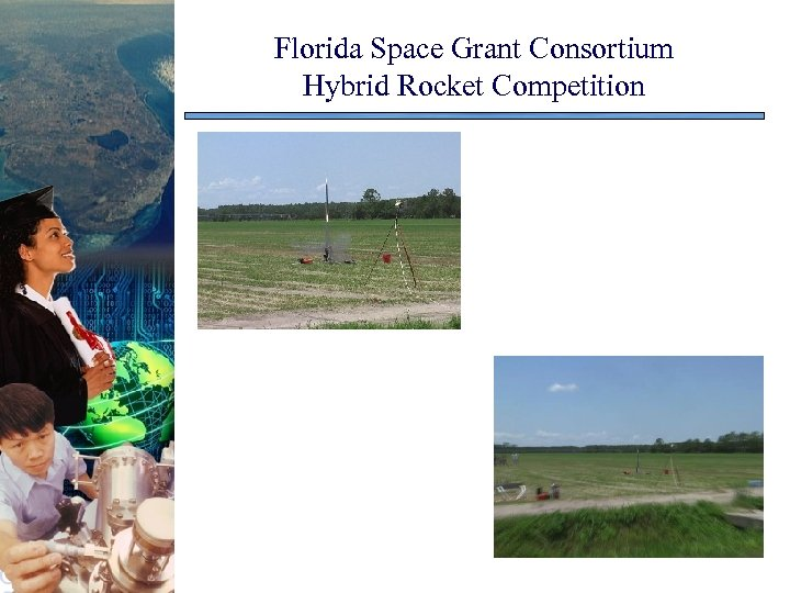 Florida Space Grant Consortium Hybrid Rocket Competition