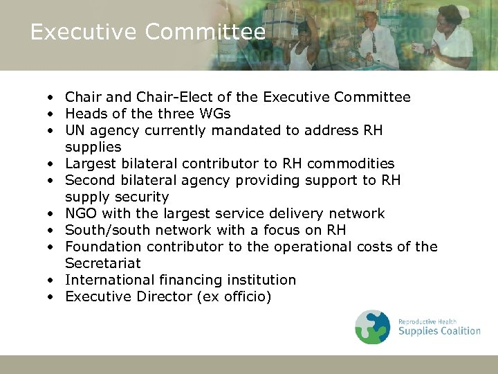 Executive Committee • Chair and Chair-Elect of the Executive Committee • Heads of the