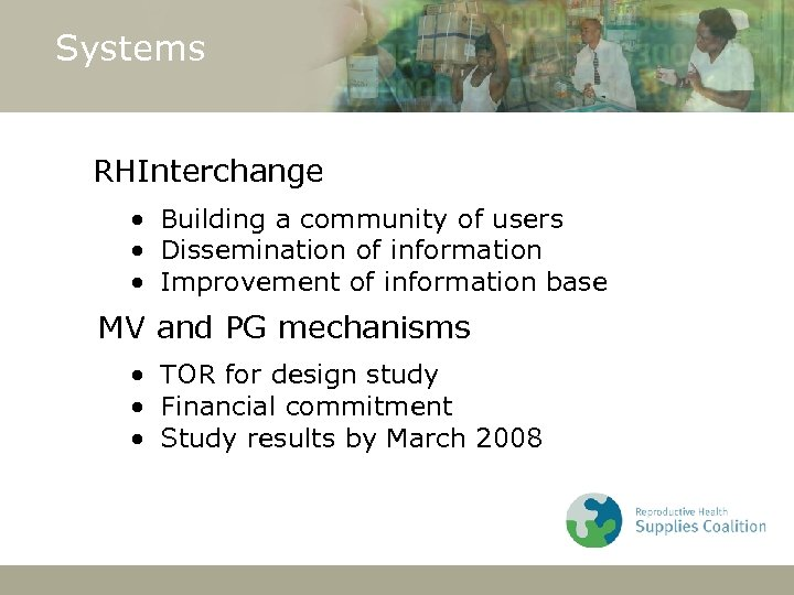 Systems RHInterchange • Building a community of users • Dissemination of information • Improvement
