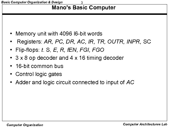 Basic Computer Organization Design 1 Basic Computer