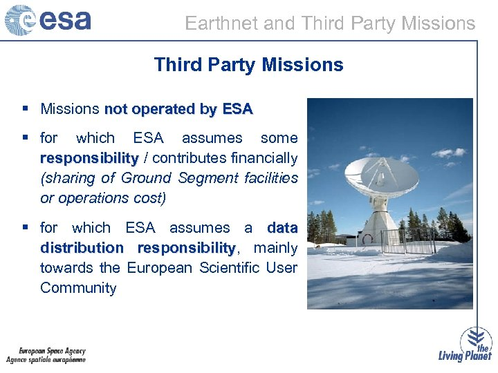 Earthnet and Third Party Missions § Missions not operated by ESA § for which