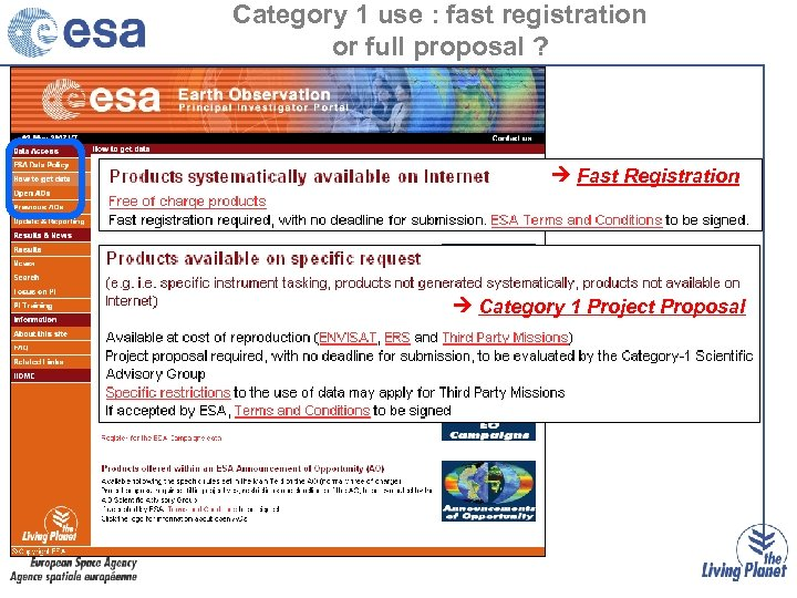 Category 1 use : fast registration or full proposal ? Fast Registration Category 1