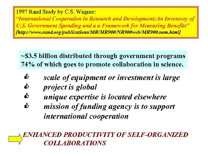 """1997 Rand Study by C. S. Wagner: """"International Cooperation in Research and Development: An"""