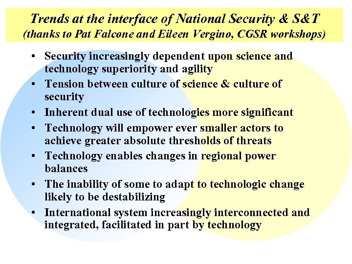 Trends at the interface of National Security & S&T (thanks to Pat Falcone and