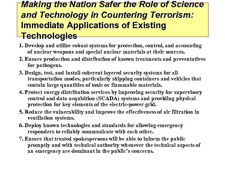 Making the Nation Safer the Role of Science and Technology in Countering Terrorism: Immediate