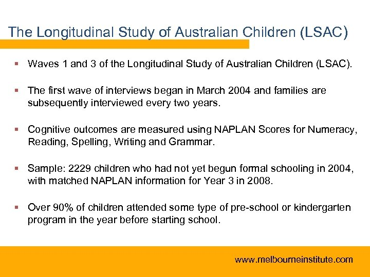 The Longitudinal Study of Australian Children (LSAC) § Waves 1 and 3 of the