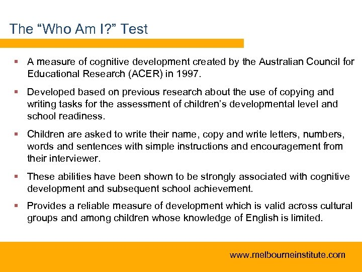 "The ""Who Am I? "" Test § A measure of cognitive development created by"